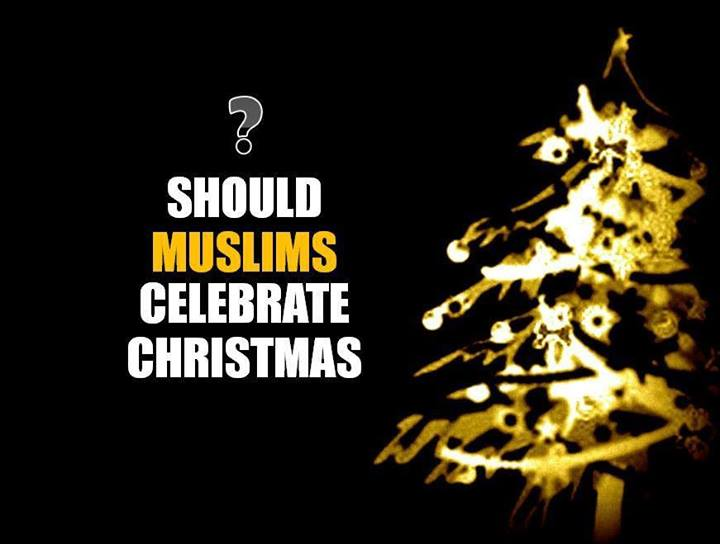 why do muslims not celebrate christmas whydomuslims